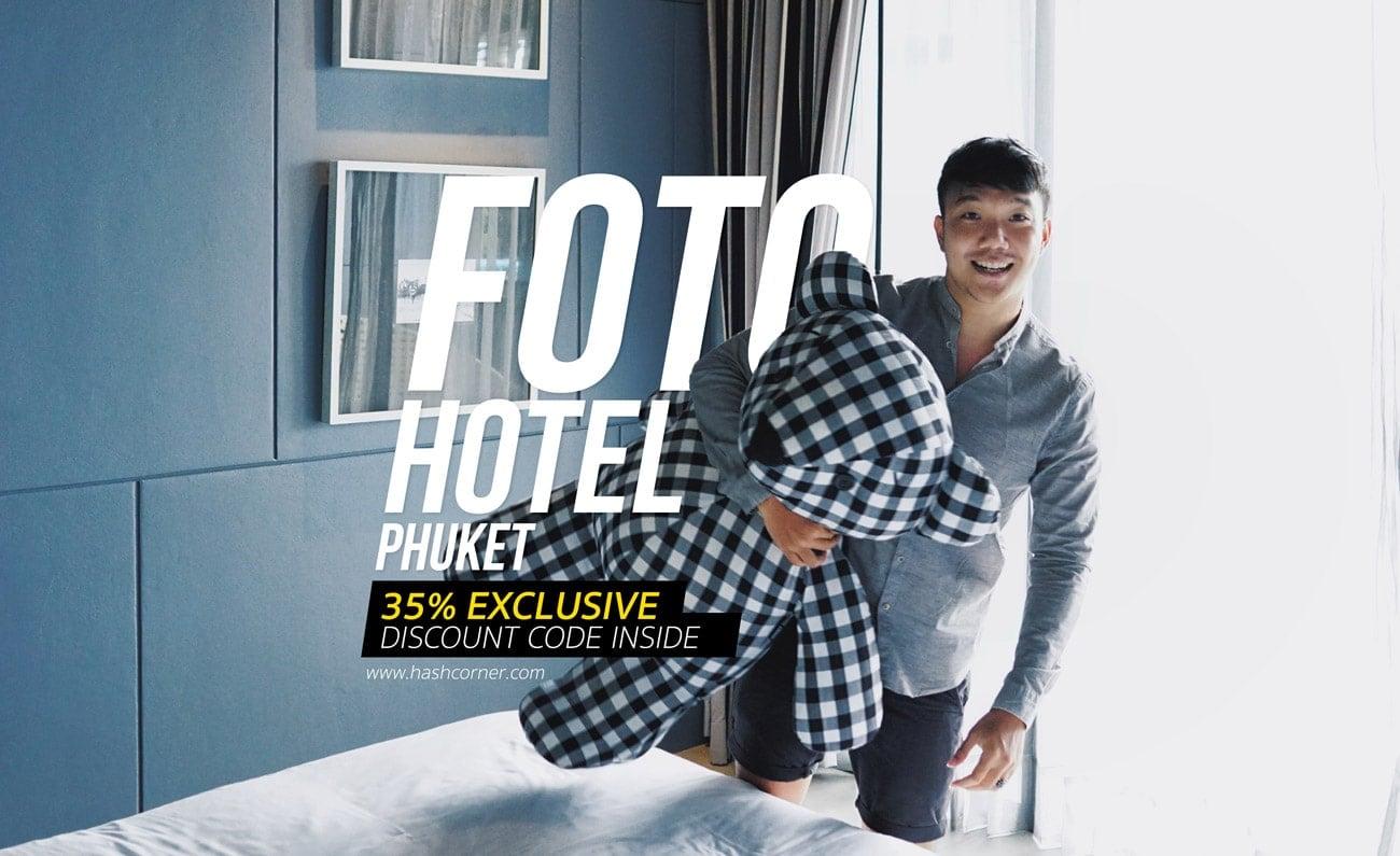 รีวิว Foto Hotel Phuket โรงแรมชิคมีสไตล์ในภูเก็ต ที่ได้แรงบันดาลใจจากการถ่ายภาพ